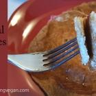 Spiced Banana Oatmeal Pancakes - Soy Fat Nut & Gluten Free